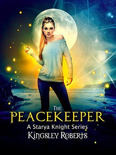 The Peacekeeper: A Starya Knight Series