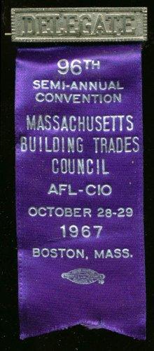 Massachusetts Building Trades 96th Semi-Annual Convention Delegate pin 1967 ()