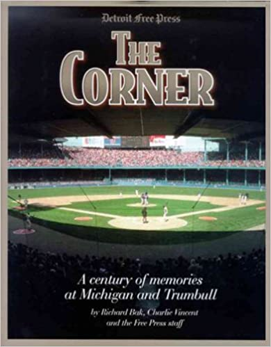 The Corner A Century of Memories at Michigan and Trumbull