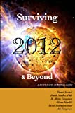 Surviving 2012 and Beyond : A Must Have Survival Book, Ansari, Taner and Sander, David, 0970318545
