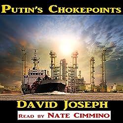 Putin's Chokepoints