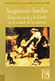 img - for Acogimiento Familiar (Spanish Edition) book / textbook / text book