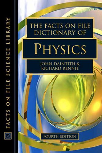 - The Facts on File Dictionary of Physics (Facts on File Science Dictionary)