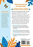 The Mindfulness Journal for Teens: Prompts and