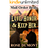 Mail Order Bride: Love, Honor & Keep Her - A Sweet Historical Western Romance (Faithful Mail Order Bride Series)