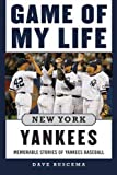 Game of My Life New York Yankees, Dave Buscema, 1613212062