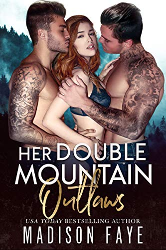99¢ - Her Double Mountain Outlaws (Blackthorn Mountain Men Book 8)
