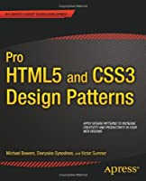 Pro HTML5 and CSS3 Design Patterns Front Cover