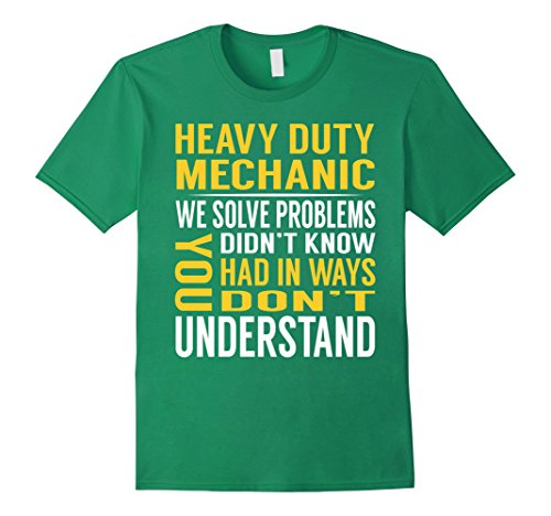 Mens Heavy Duty Mechanic Solve Problems TShirt Small Kelly (Mechanic Outfit)