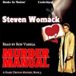 Murder Manual: Harry Denton Series, Book 5 | Steven Womack