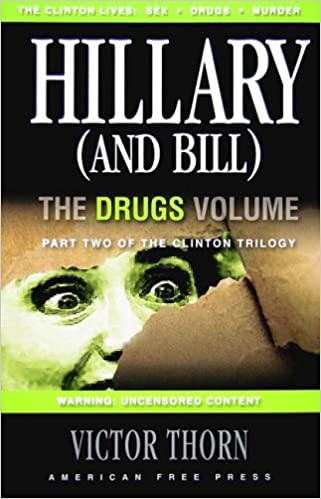 hillary and bill the drugs volume part two of the clinton