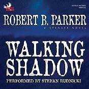 Walking Shadow: Spenser, Book 21 | Robert B. Parker