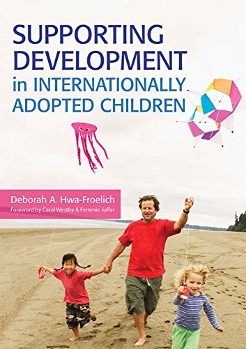 Supporting Development in Internationally Adopted Children