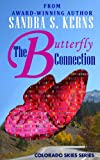 The Butterfly Connection (Colorado Skies Book 4)