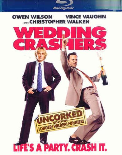 The Wedding Crashers (Uncorked Edition)
