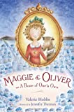 Maggie and Oliver or a Bone of One's Own, Valerie Hobbs, 0805092943