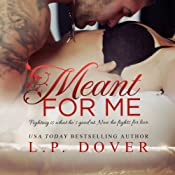 Meant for Me, Second Chances | L. P. Dover