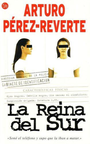 La reina del sur / The Queen of the South (Narrativa (Punto de Lectura)) (Spanish Edition)