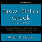 Basics of Biblical Greek Vocabulary  | William D. Mounce