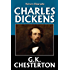 Charles Dickens by G.K. Chesterton (Unexpurgated Edition) (Halcyon Biography)