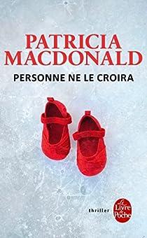 Personne ne le croira par MacDonald
