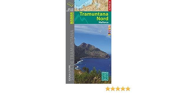 Tramuntana Nord, mapa excursionista. Escala 1:25.000. Español ...
