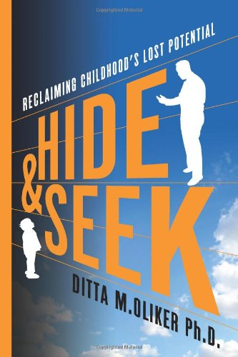 Download Hide and Seek: Reclaiming Childhood's Lost Potential pdf