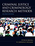 Criminal Justice and Criminology Research Methods 2nd Edition