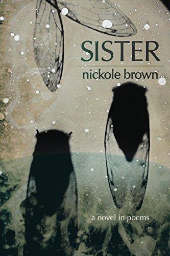 Sister: A Novel in Poems