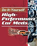 img - for Do-It-Yourself High Performance Car Mods: Rule the Streets by Matt Cramer (2013-03-13) book / textbook / text book