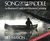 Song of the Paddle, Bill Mason, 1552090892