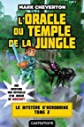 Minecraft - L'oracle du temple de la jungle, tome 2 : Le mystère d'Herobrine par Cheverton