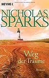 Weg der Träume: Roman