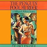 The Penguin Pool Murder: Hildegarde Withers, Book 1 | Stuart Palmer