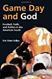 Game Day and God, Eric Bain-Selbo, 0881461555