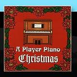 A Player Piano Christmas