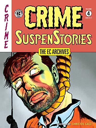 The EC Archives: Crime SuspenStories Volume 4]()