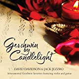 Gershwin By Candlelight by Jack Jezzro & David Davidson (2016-05-04)
