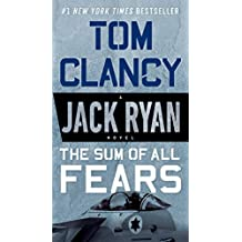 The Sum of All Fears (A Jack Ryan Novel Book 5)