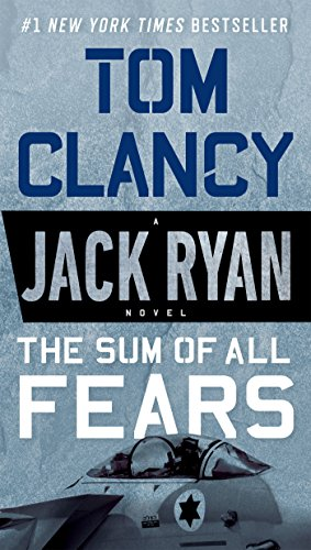 The Sum of All Fears (A Jack Ryan Novel Book 5) cover