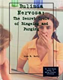 Bulimia Nervosa, Liza N. Burby, 0823927628