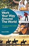 Work Your Way Around the World, Susan Griffith, 1854586963
