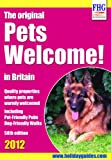 Pets Welcome 2012 (Farm Holiday Guides)