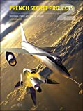 French Secret Projects: Bombers, Patrol and Assault Aircraft