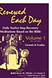 Renewed Each Day --Genesis and Exodus, Kerry M. Olitzky and Aaron Z., 1879045125