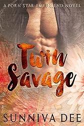 Twin Savage (Porn Star Boyfriend Book 2)