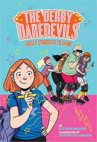 Shelly Struggles to Shine (The Derby Daredevils Book #2 ...