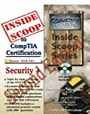 InsideScoop to CompTIA Security+ Technology Certification Exam SY0-101, Houser, Tcat and O'Boyle, Helen, 1590952065