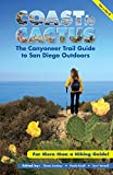 Coast to Cactus: The Canyoneers Trail Guide to San Diego Outdoors