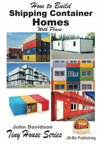 Build Shipping Container Homes Plans